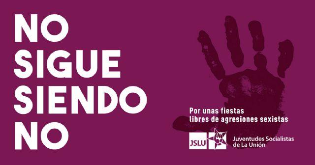 Juventudes Socialistas de La Unión abogan por unas Fiestas Populares libres de agresiones sexistas - 1, Foto 1