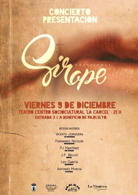 """El grupo """"Sirope"""" se presenta en sociedad el próximo 9 de diciembre en un concierto en el Centro Sociocultural """"La Cárcel"""" a beneficio de PADISITO, Foto 2"""