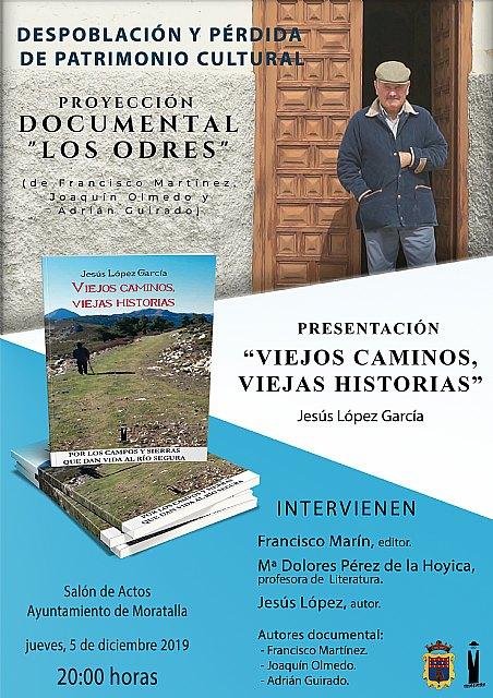 Presentación en Moratalla de Viejos caminos, viejas historias de Jesús López García y proyección de Los Odres. - 1, Foto 1