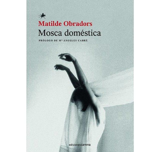 Matilde Obradors publica ´Mosca doméstica´, destruyendo tópicos y doctrinas sobre el deseo sexual femenino - 1, Foto 1
