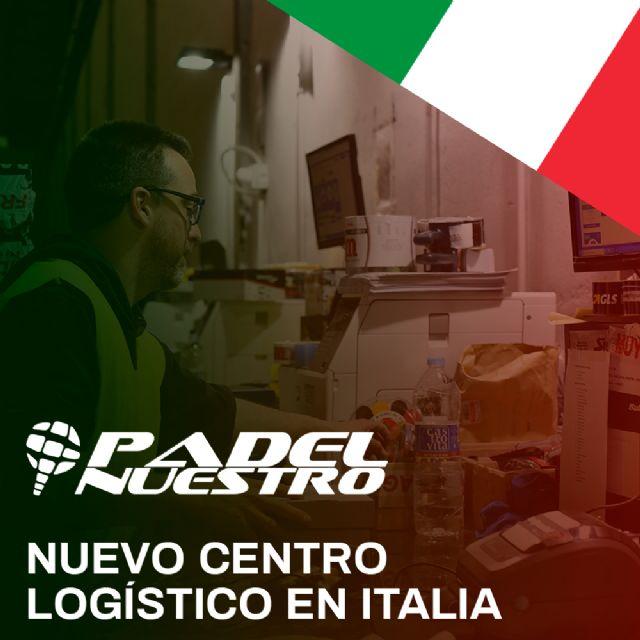 Padel Nuestro abre un centro logístico en Italia y continúa su expansión internacional - 1, Foto 1