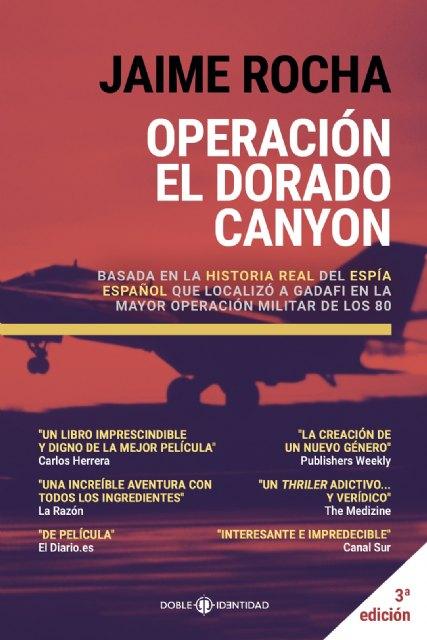 Operación El Dorado Canyon, la historia del espía español que puso en jaque al dictador Gadafi - 1, Foto 1