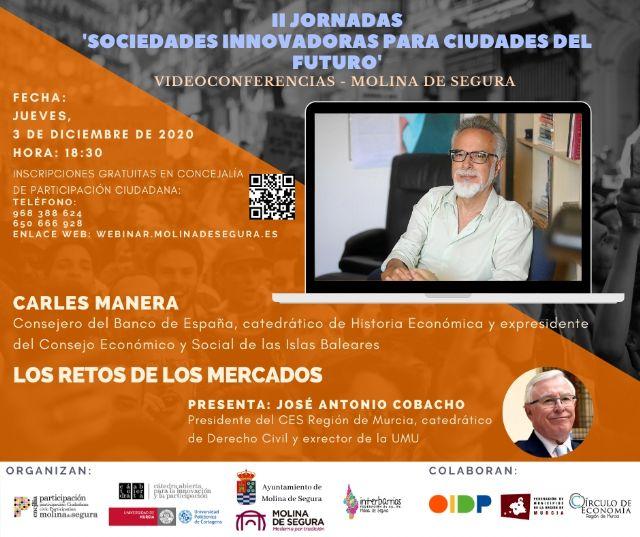 Carles Manera abre las II Jornadas online Sociedades innovadoras para ciudades del futuro en Molina de Segura el jueves 3 de diciembre - 1, Foto 1