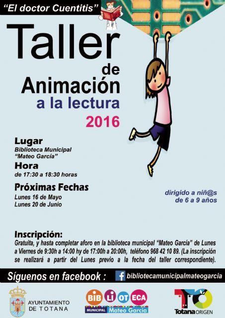 El próximo 16 de mayo se retoma el Taller de Animación a la Lectura Doctor Cuentitis en la biblioteca municipal, Foto 1