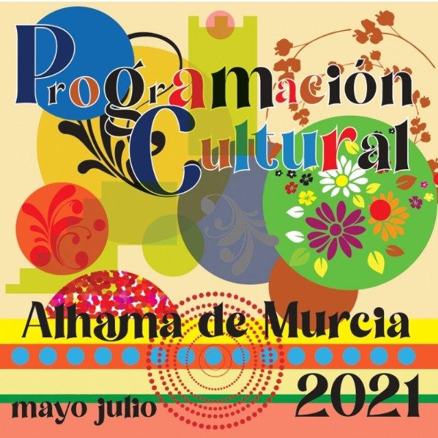 Programación cultural de mayo a julio de 2021, Foto 1