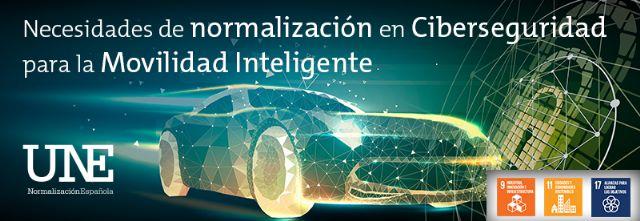 Los expertos subrayan la necesidad de crear nuevas normas de Ciberseguridad y Privacidad para la Movilidad Inteligente - 2, Foto 2