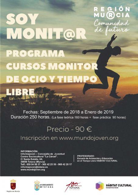 El próximo 25 de septiembre finaliza el plazo de inscripción para el Curso de Monitor de Ocio y Tiempo Libre, con una duración de 250 horas, Foto 1