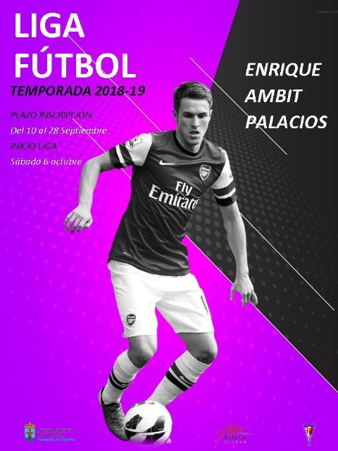 "Registration for the Football League ""Enrique Ambit Palacios"" 2018/19 may be held from September 10 to 28"