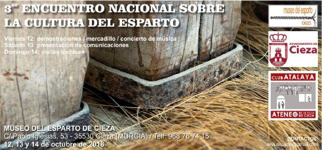 El Museo del Esparto de Cieza acogerá el III Encuentro Nacional del Esparto - 1, Foto 1