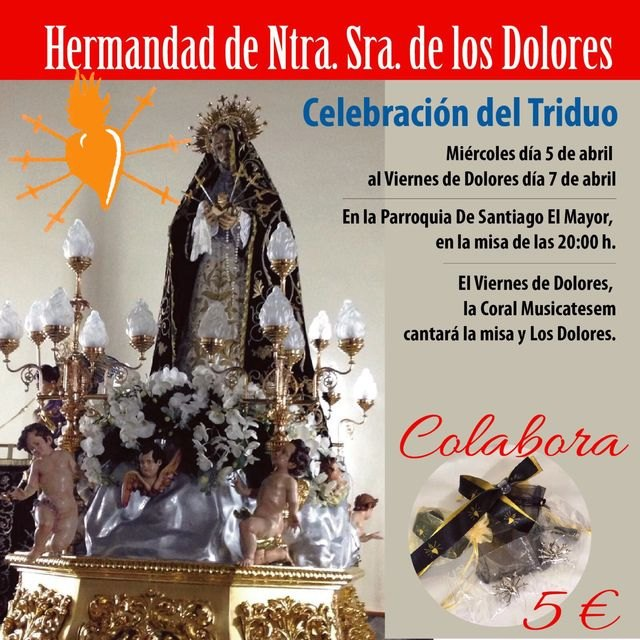 La Hermandad de Ntra. Sra. de los Dolores celebrar� el Triduo del 5 al 7 de abril, Foto 1