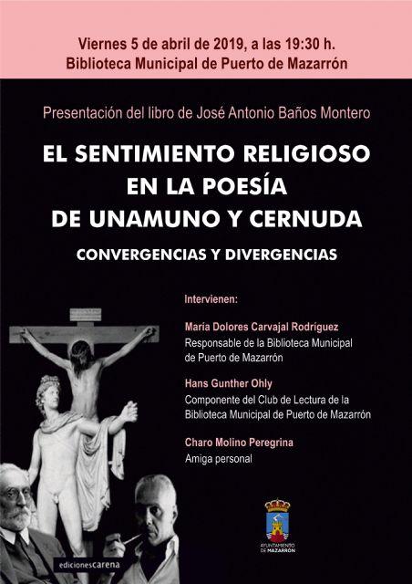 José Antonio Baños presenta El sentimiento religioso en la poesía de Unamuno y Cernuda - 1, Foto 1