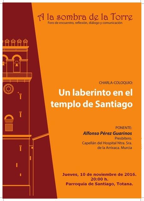 La charla-coloquio Un laberinto en el templo de Santiago tendr� lugar el pr�ximo jueves 10 de noviembre, Foto 2
