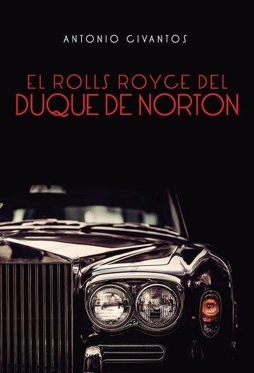 En la última obra de Antonio Civantos:  El Rolls Royce del Duque de Norton - 1, Foto 1