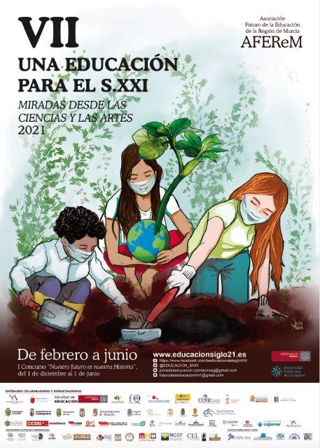Presentación de las VII Jornadas Una Educación para el siglo XXI. Miradas desde las Ciencias y las Artes 2021 - 1, Foto 1