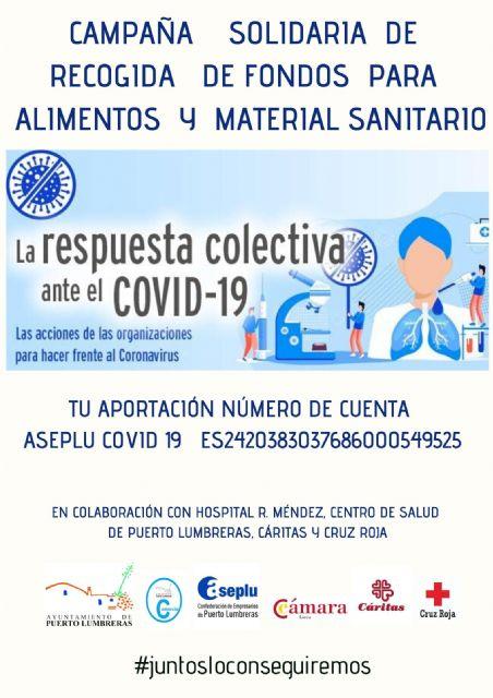 El Ayuntamiento de Puerto Lumbreras junto a ASEPLU y la Cámara de Comercio impulsa una campaña solidaria de recogida de fondos para la compra de material sanitario y alimentos - 1, Foto 1