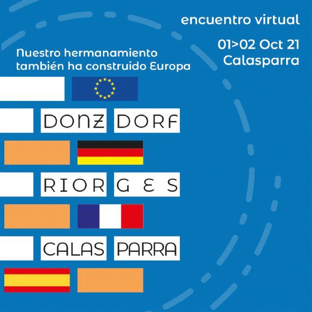 Los pasados días 1 y 2 de octubre tuvo lugar en Calasparra el Encuentro virtual Nuestro hermanamiento también ha construido Europa - 5, Foto 5