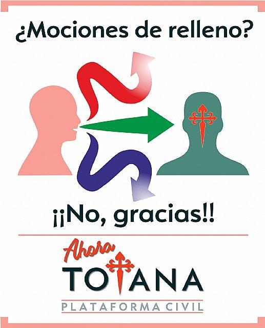 Ahora Totana muestra su rechazo a las mociones de relleno, Foto 1
