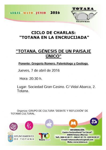 Se inaugura mañana el ciclo de charlas Totana en la encrucijada, Foto 1
