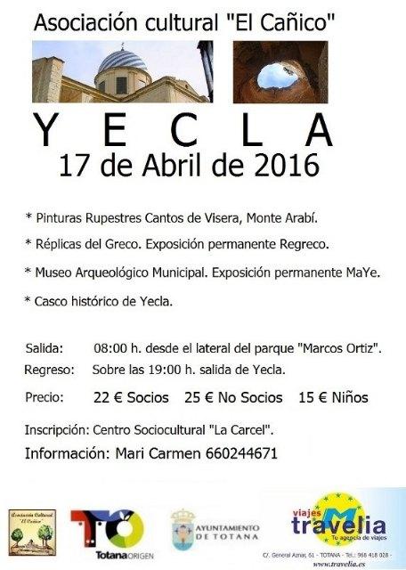 """La Asociación Cultural """"EL CAÑICO"""" organiza un viaje cultural el próximo día 17 de Abril para visitar Yecla, Foto 1"""