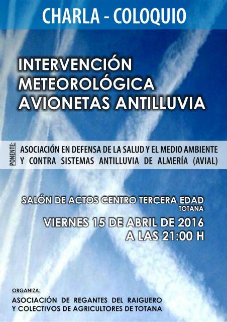 Organizan una charla-coloquio sobre Intervención meteorológica avionetas antilluvia, Foto 1