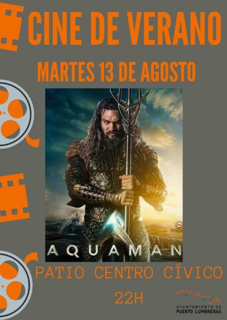 Arranca la programación de 'Cine de Verano' dentro del 'Nogalte Cultural' 2019 - 2, Foto 2