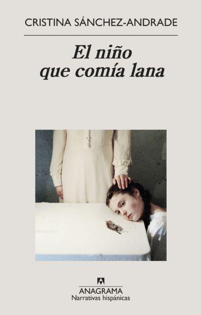 Cristina Sánchez-Andrade gana el XVII Premio Setenil al mejor libro de relatos publicado en España 2020 con su obra El niño que comía lana - 1, Foto 1