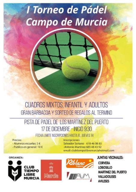Los Martínez del Puerto, Corvera, Avileses, Valladolises y Lobosillo se unen para celebrar el primer Torneo de Pádel Campo de Murcia - 1, Foto 1