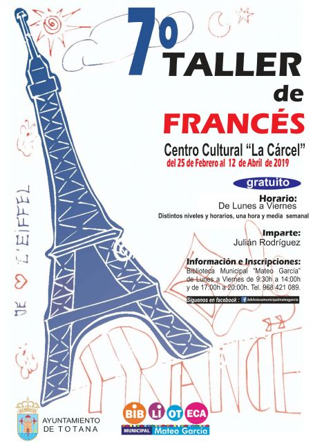 "The 7th French Workshop, free of charge, will take place from February 25 to April 12 at ""La Cárcel"""