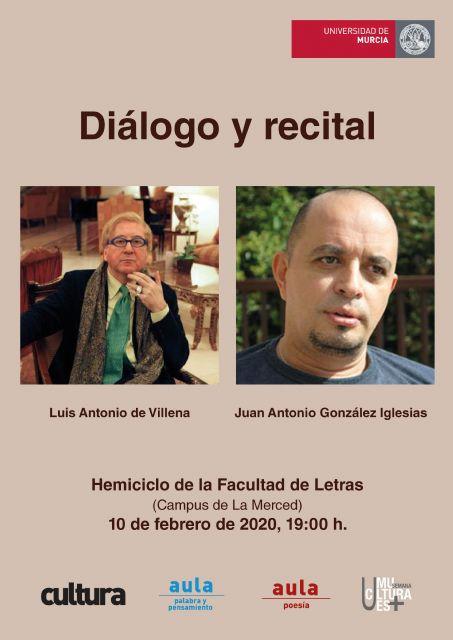 La UMU organiza un diálogo y un recital a cargo de Luis Antonio de Villena y Juan Antonio González Iglesias - 1, Foto 1