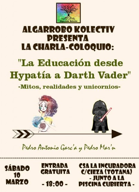 "Algarrobo Kolectiv organizes the talk-colloquium ""Education from Hypatia to Darth Vader - Myths, realities and unicorns"""
