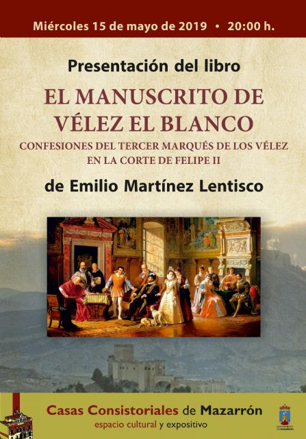 Emilio Martínez presentará el 15 de mayo en Casas Consistoriales El manuscrito de Vélez Blanco - 1, Foto 1
