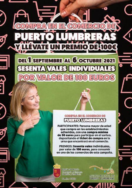 Vuelve la campaña Compra en Puerto Lumbreras y llévate un premio, que sorteará 60 vales de 100 euros entre quienes hagan sus compras en el comercio local hasta el 6 de octubre - 3, Foto 3