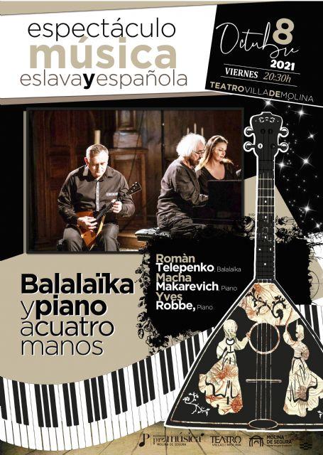 El Teatro Villa de Molina abre la programación de otoño con el espectáculo de música eslava y española BALALAÏKA Y PIANO A CUATRO MANOS el viernes 8 de octubre - 2, Foto 2