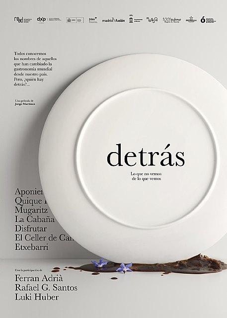 """La Filmoteca Regional estrena en Murcia """"Detrás"""", el documental que aborda los procesos creativos de los templos de la gastronomía española - 1, Foto 1"""