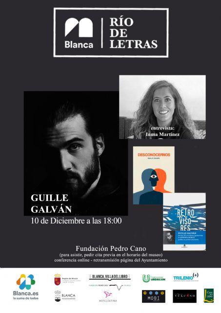 Este jueves Guille Galván estará en Río de Letras - 1, Foto 1