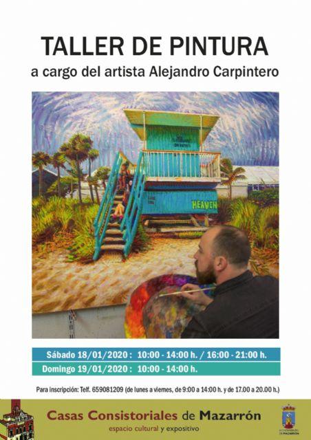 Alejandro Carpintero impartirá un taller de pintura gratuito en la
