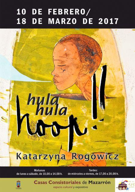 Exposiciones de Carlos Montero y Katarzyna Rogowicz en Casas Consistoriales, Foto 2