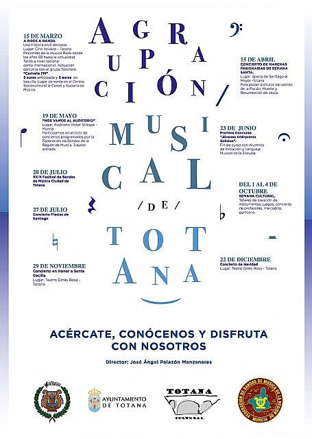 The Musical Association of Totana organizes a broad and ambitious program of activities for the whole year 2019 - 2