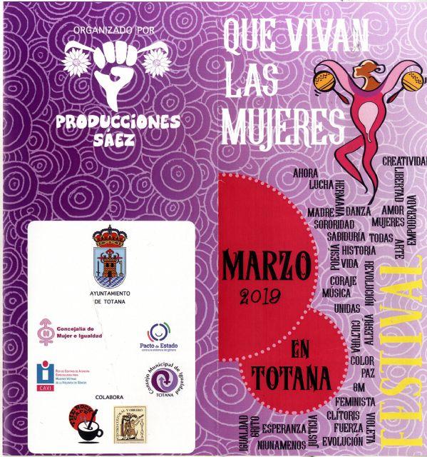 Totana celebra durante el mes de marzo el Festival Que vivan las mujeres, con un extenso programa de actividades sociales, musicales y culturales para conmemorar el D�a Internacional de la Mujer, Foto 2