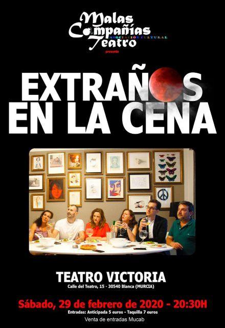 El Teatro Victoria acoge, el próximo 29 de febrero, la gran comedia Extraños en la cena - 1, Foto 1