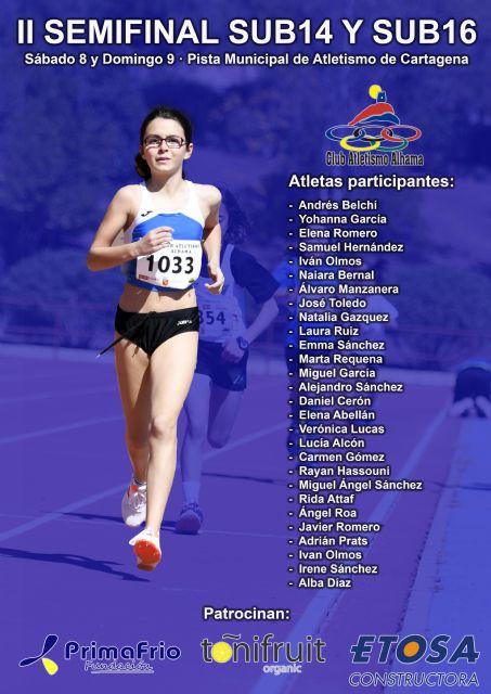 Veintiocho atletas de Club Atletismo Alhama presentes en la semifinal regional sub14 y sub16 - 1, Foto 1