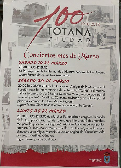 The scheduled concert program is presented during the next weeks within the Centennial of Concession of the Title of City to Totana - 2