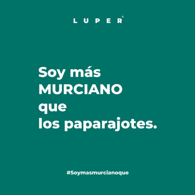 #Soymasmurcianoque la campaña viral de la que todos los murcianos hablan - 5, Foto 5