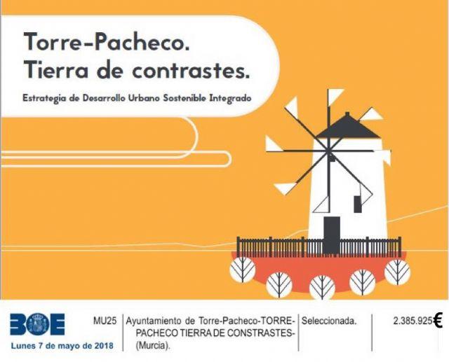 El Ayuntamiento recibirá 2.385.925 € de los fondos europeos para poner en marcha el proyecto Torre Pacheco. Tierra de Contrastes - 1, Foto 1