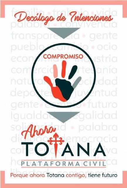 DECÁLOGO DE INTENCIONES. Ahora Totana -Plataforma Civil-