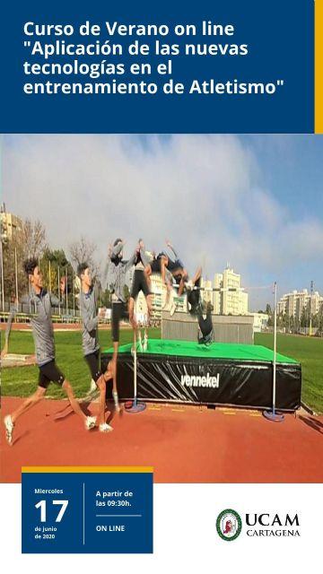 El 17 de junio, cita On line con las nuevas tecnologías y el atletismo, de la mano de UCAM Cartagena - 1, Foto 1