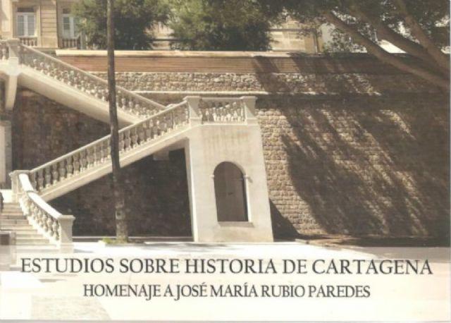 Presentación del libro Estudios sobre historia de Cartagena Homenaje a José María Rubio Paredes - 1, Foto 1