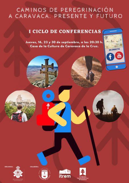 Los caminos de peregrinación a Caravaca de la Cruz, motivo de un ciclo de conferencias - 1, Foto 1