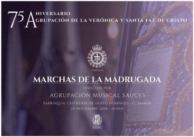 La Agrupación de la Verónica celebra su 75 aniversario con un concierto de ´Marchas de la Madrugada´ - 1, Foto 1