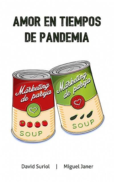Amor en tiempo de pandemia - 1, Foto 1